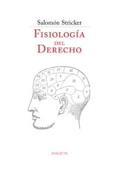 Stricker: Ley, razón y sentimiento. Fisiología del Derecho