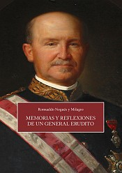 Nogués: Memorias y reflexiones de un general erudito