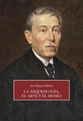 Melida: La Arqueología, el Arte y el Museo